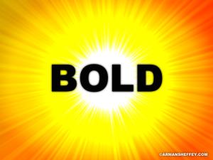 I AM...BOLD