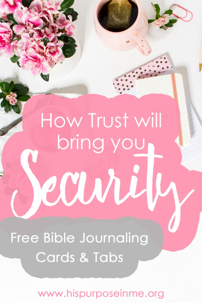 How trust will bring you security free bible journaling cards and tabs